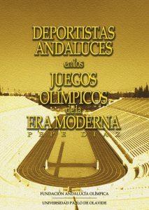 Portada de la publicación: Deportistas andaluces en los Juegos Olímpicos de Era Moderna
