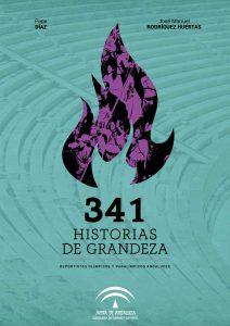 Portada de la publicación: 341 Historias de grandeza. Deportistas Olímpicos y Paralímpicos Andaluces